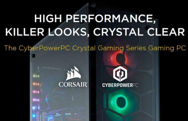 Corsair CyberPowerPC pc gaming Corsair CyberPowerPC NVIDIA Crystal Series Intel